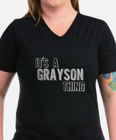 Its A Grayson Thing T-Shirt