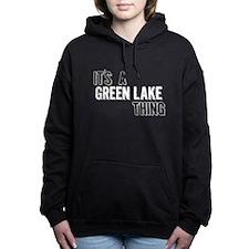 Its A Green Lake Thing Women's Hooded Sweatshirt