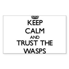 Keep calm and Trust the Wasps Decal
