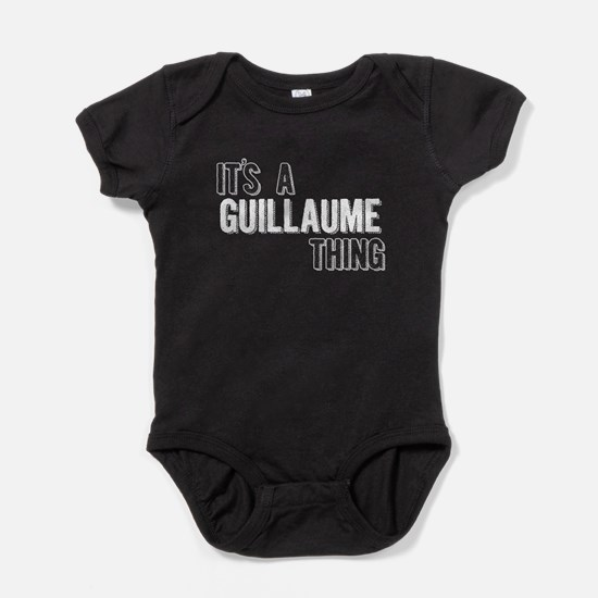 Its A Guillaume Thing Baby Bodysuit