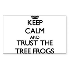 Keep calm and Trust the Tree Frogs Decal