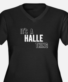 Its A Halle Thing Plus Size T-Shirt