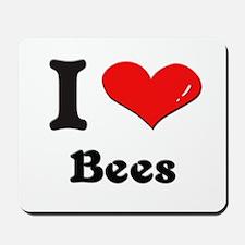I love bees  Mousepad
