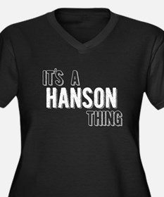 Its A Hanson Thing Plus Size T-Shirt
