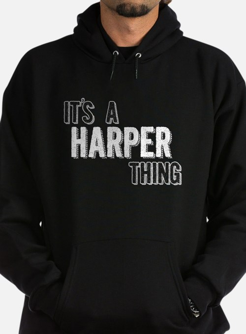 Its A Harper Thing Hoodie