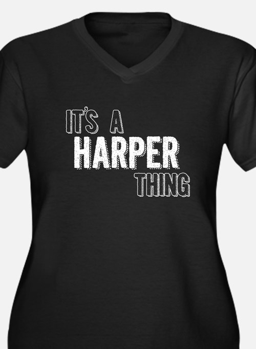 Its A Harper Thing Plus Size T-Shirt