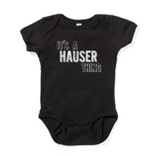 Its A Hauser Thing Baby Bodysuit