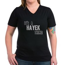 Its A Hayek Thing T-Shirt