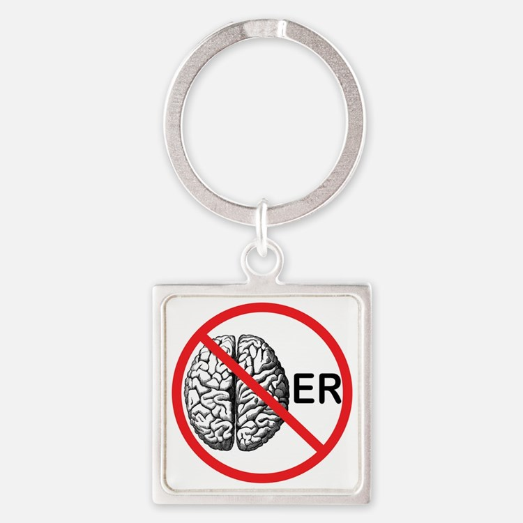 Its a No Brainer Square Keychain