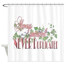Always Imitated Shower Curtain