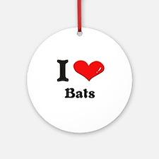 I love bats  Ornament (Round)