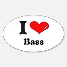 I love bass Oval Decal