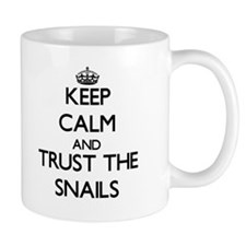 Keep calm and Trust the Snails Mugs