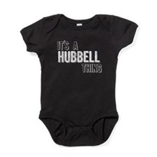 Its A Hubbell Thing Baby Bodysuit