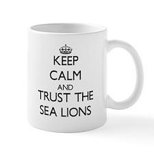 Keep calm and Trust the Sea Lions Mugs