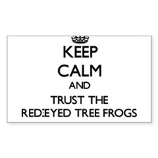 Keep calm and Trust the Red-Eyed Tree Frogs Sticke