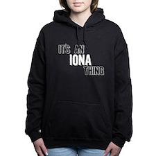 Its An Iona Thing Women's Hooded Sweatshirt