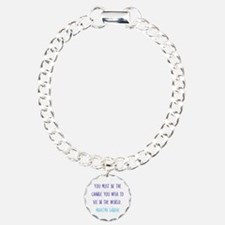 Be the Change You Wish to See in the World Bracele
