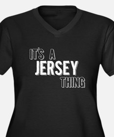 Its A Jersey Thing Plus Size T-Shirt