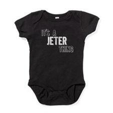 Its A Jeter Thing Baby Bodysuit