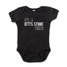 Its A Jetts Store Thing Baby Bodysuit