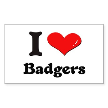 I love badgers Rectangle Sticker