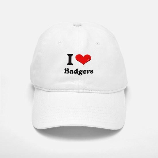 I love badgers Baseball Baseball Cap