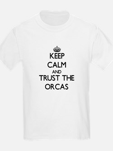 Keep calm and Trust the Orcas T-Shirt