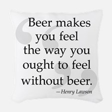 Beer Quote Woven Throw Pillow