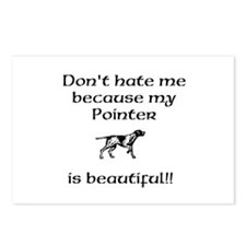 Dont hate...Pointer Postcards (Package of 8)