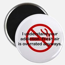 I Understand Your Addiction Magnet