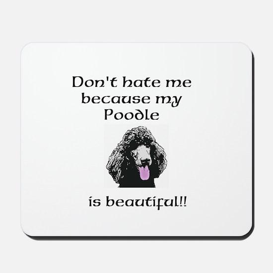 Dont hate...Poodle Mousepad