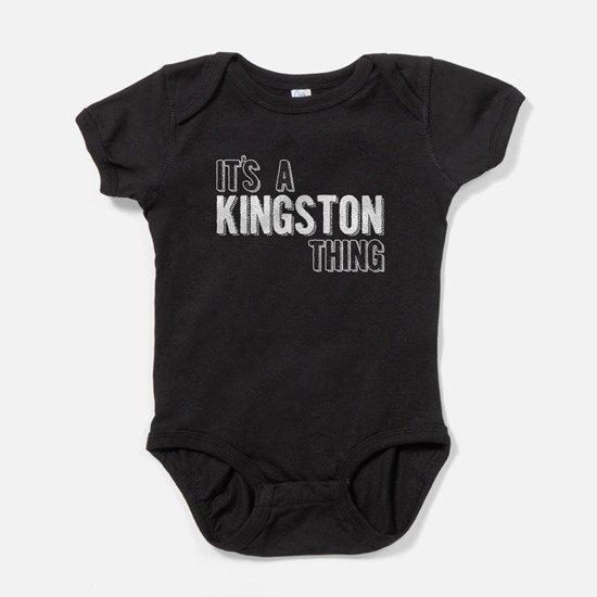 Its A Kingston Thing Baby Bodysuit