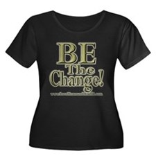 Be The Change! Plus Size T-Shirt