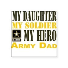 """Army Dad Daughter Square Sticker 3"""" x 3"""""""
