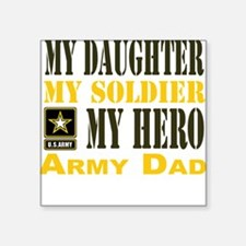 "Army Dad Daughter Square Sticker 3"" x 3"""
