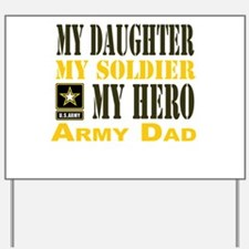 Army Dad Daughter Yard Sign