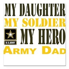 "Army Dad Daughter Square Car Magnet 3"" x 3"""