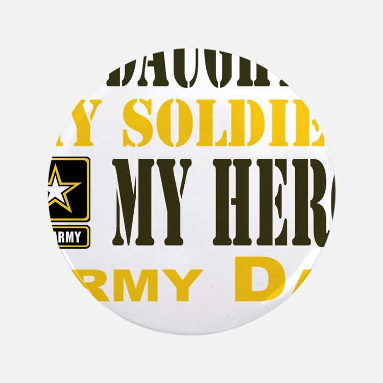 """Army Dad Daughter 3.5"""" Button (100 Pack)"""