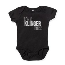Its A Klinger Thing Baby Bodysuit