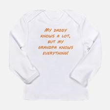 Grandpa Knows Everything Long Sleeve T-Shirt