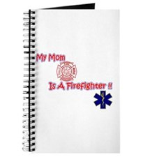 My Mom Is A Firefighter Journal