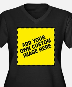 Add Your Own Custom Image Plus Size T-Shirt