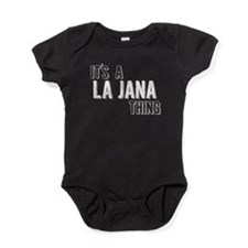 Its A La Jana Thing Baby Bodysuit