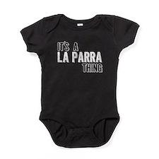 Its A La Parra Thing Baby Bodysuit