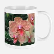 Happy Belated Birthday Orchids Mugs