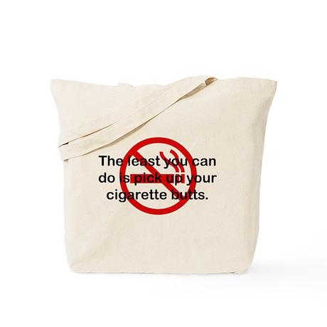 Pick Up Cigarette Butts Tote Bag