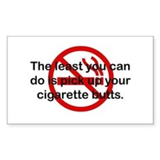 Pick Up Cigarette Butts Rectangle Decal