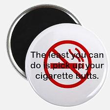 Pick Up Cigarette Butts Magnet