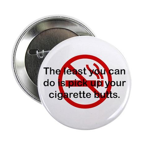 Pick Up Cigarette Butts Button